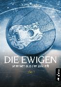 Cover-Bild zu Wagner, Chriz: Die Ewigen. Stimmen aus der Zukunft (eBook)