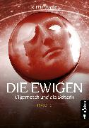 Cover-Bild zu Wagner, Chriz: DIE EWIGEN. Gilgamesch und die Seherin (eBook)