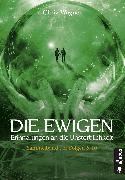 Cover-Bild zu Wagner, Chriz: DIE EWIGEN. Erinnerungen an die Unsterblichkeit (eBook)