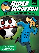 Cover-Bild zu Styles, Walker: The Soccer Ball Monster Mystery