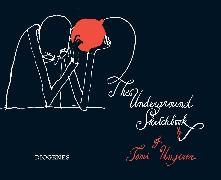 Cover-Bild zu The Underground Sketchbook von Ungerer, Tomi