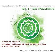 Cover-Bild zu Wurm, Dr. Karsten: Teil 4 - Das Herzchakra (Audio Download)