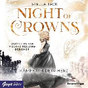 Cover-Bild zu eBook Night of Crowns. Kämpf um dein Herz