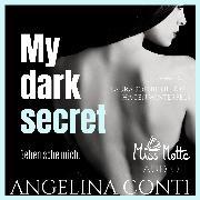 Cover-Bild zu Conti, Angelina: My Dark Secret. Beherrsche Mich (Audio Download)