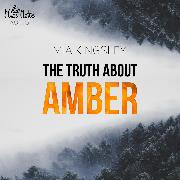 Cover-Bild zu Kingsley, Mia: The Truth About Amber (Audio Download)