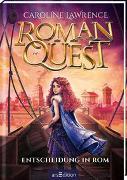 Cover-Bild zu Roman Quest - Entscheidung in Rom von Lawrence, Caroline