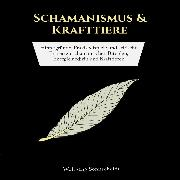 Cover-Bild zu eBook Schamanismus & Krafttiere
