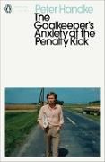 Cover-Bild zu The Goalkeeper's Anxiety at the Penalty Kick (eBook) von Handke, Peter