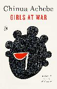 Cover-Bild zu Girls at War (eBook) von Achebe, Chinua