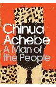 Cover-Bild zu A Man of the People (eBook) von Achebe, Chinua