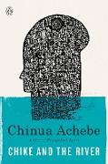 Cover-Bild zu Chike and the River von Achebe, Chinua