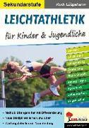 Cover-Bild zu Lütgeharm, Rudi: Leichtathletik für Kinder & Jugendliche / Sekundarstufe (eBook)