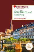 Cover-Bild zu Straßburg und Umgebung von Woltersdorff, Stefan