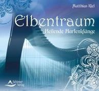 Cover-Bild zu Elbentraum von Kiel, Matthias
