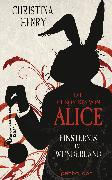 Cover-Bild zu Henry, Christina: Die Chroniken von Alice - Finsternis im Wunderland (eBook)