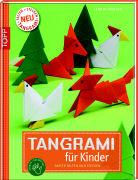 Cover-Bild zu Täubner, Armin: Tangrami für Kinder