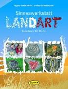 Cover-Bild zu Bestle-Körfer, Regina: Sinneswerkstatt Landart