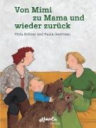 Cover-Bild zu Rohner, Viola: Von Mimi zu Mama und wieder zurück