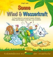 Cover-Bild zu Laux, Birgit: Sonne, Wind & Wasserkraft