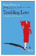 Cover-Bild zu Ferrante, Elena: Troubling Love
