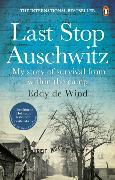 Cover-Bild zu Wind, Eddy de: Last Stop Auschwitz