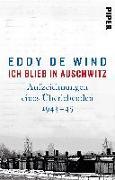 Cover-Bild zu de Wind, Eddy: Ich blieb in Auschwitz