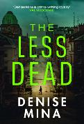 Cover-Bild zu Mina, Denise: The Less Dead