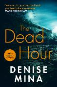 Cover-Bild zu Mina, Denise: The Dead Hour
