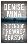 Cover-Bild zu Mina, Denise: The End of the Wasp Season