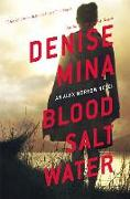 Cover-Bild zu Mina, Denise: Blood, Salt, Water