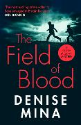 Cover-Bild zu Mina, Denise: The Field of Blood