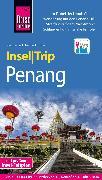 Cover-Bild zu Reise Know-How InselTrip Penang (eBook) von Homann, Eberhard
