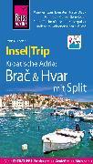 Cover-Bild zu Reise Know-How InselTrip Brac & Hvar mit Split (eBook) von Schetar, Daniela