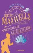 Cover-Bild zu eBook Doktor Maxwells spektakuläre Zeitrettung