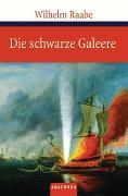 Cover-Bild zu Raabe, Wilhelm: Die schwarze Galeere