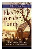 Cover-Bild zu Raabe, Wilhelm: Else von der Tanne (Historischer Roman für die Weihnachtszeit): Geschichte aus der Zeit des Dreißigjährigen Krieges