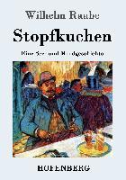 Cover-Bild zu Wilhelm Raabe: Stopfkuchen
