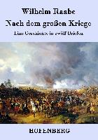 Cover-Bild zu Wilhelm Raabe: Nach dem großen Kriege