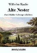 Cover-Bild zu Raabe, Wilhelm: Alte Nester