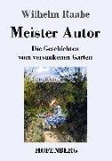 Cover-Bild zu Raabe, Wilhelm: Meister Autor