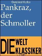 Cover-Bild zu eBook Pankraz, der Schmoller