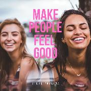Cover-Bild zu Pavlina, Steve: Make People Feel Good (Audio Download)