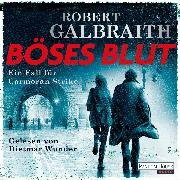 Cover-Bild zu Galbraith, Robert: Böses Blut (Audio Download)