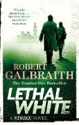 Cover-Bild zu Galbraith, Robert: Lethal White (eBook)