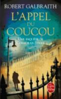 Cover-Bild zu Galbraith, Robert: L'Appel du coucou