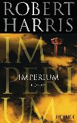 Cover-Bild zu Harris, Robert: Imperium (eBook)