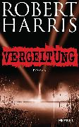 Cover-Bild zu Harris, Robert: Vergeltung (eBook)
