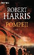 Cover-Bild zu Harris, Robert: Pompeji (eBook)