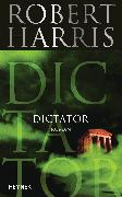 Cover-Bild zu Harris, Robert: Dictator (eBook)