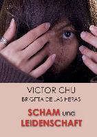 Cover-Bild zu Chu, Dr. Victor: SCHAM UND LEIDENSCHAFT